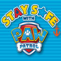 Stay Safe with PAW Patrol